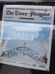 "{Photo: the cover of the Times-Picayune, New Orleans' newspaper. The headline says ""Roch of Ages""}"